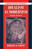 Idealism as Modernism 9780521568739