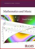 Mathematics and Music, Wright, David, 0821848739