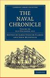 The Naval Chronicle: Volume 34, July-December 1815 : Containing a General and Biographical History of the Royal Navy of the United Kingdom with a Variety of Original Papers on Nautical Subjects, , 1108018734