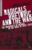 Radicals, Rhetoric, and the War : The University of Nevada in the Wake of Kent State, Lucas, Brad E. and Lucas, Brad, 140396873X