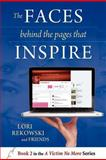 The Faces Behind the Pages That Inspire, Lori Ellen Rekowski and Bebee Watson, 1478388730