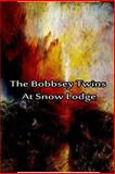 The Bobbsey Twins at Snow Lodge, Laura Hope, 1480028738