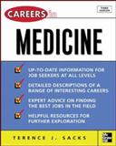 Careers in Medicine, Terence J. Sacks, 0071458743