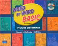 Word by Word Basic with WordSongs Music CD, Molinsky, Steven J. and Bliss, Bill, 0132078740