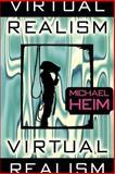 Virtual Realism, Heim, Michael Henry, 0195138740