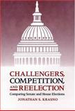 Challengers, Competition, and Reelection 9780300068740