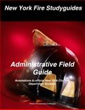 New York Fire Studyguides : Annotations to Official New York City Fire Department Manuals,, 0983278741