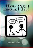 Habla EspañOl ¡ya!, Bertha Estela Loya, 1463328745
