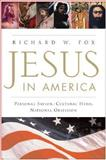 Jesus in America, Richard Wightman Fox, 006062874X