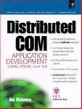 Distributed COM Application Development Using Visual Basic 6.0, Maloney, Jim, 0130848743