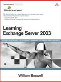 Learning Exchange Server 2003, Boswell, William, 032122874X