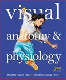 Visual Anatomy and Physiology Plus MasteringA&P with EText -- Access Card Package, Martini, Frederic H. and Ober, William C., 0321918746