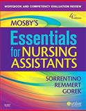 Workbook and Competency Evaluation Review for Mosby's Essentials for Nursing Assistants, Sorrentino, Sheila A. and Gorek, Bernie, 032306874X