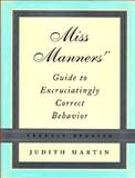 Miss Manners' Guide to Excruciatingly Correct Behavior, Judith Martin, 0393058743