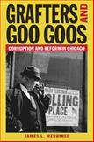 Grafters and Goo Goos, James L. Merriner, 0809328747