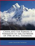 China and the Powers, Harry Craufuird Thomson, 1144088747