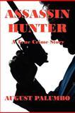 Assassin Hunter, August Palumbo, 1470178745