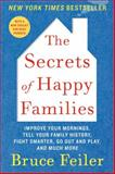 The Secrets of Happy Families, Bruce Feiler, 0061778745