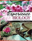 Experience Biology : Laboratory Manual, Gamboa, George J., 0757538746