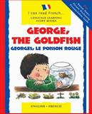 Georges, le Poisson Rouge, Lone Morton and Marie-Therese Bougard, 0764158740
