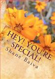 Hey You're Special, Shane Baiva, 1451598742