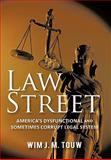 Law Street, Wim J. M. Touw, 1462008747