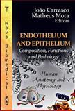 Endothelium and Epithelium : Composition, Functions and Pathology, , 1614708746