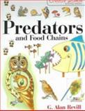 Predators and Food Chains, G. Alan Revill, 1853468746