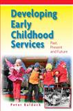Developing Early Childhood Services, Baldock, Peter, 0335238742