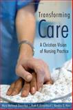 Transforming Care 1st Edition