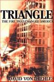 Triangle, David Von Drehle, 0871138743