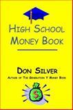 High School Money Book, Don Silver, 0944708749