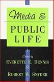 Media and Public Life, , 1560008741