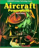 Aircraft Powerplants, Kroes, Michael J. and Wild, Thomas W., 0028018745
