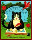 Cattitudes, Elizabeth King Brownd, 014026874X