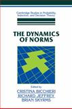 The Dynamics of Norms, , 0521108748