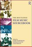 The Routledge Film Music Sourcebook, , 0415888743