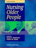 Nursing Elderly People, Redfern, Sally J. and Ross, Fiona, 0443058741