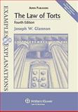 The Law of Torts : Examples and Explanations 4e, Glannon, 0735588740