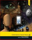 Contemporary Social Theory Plus MySearchLab with EText, Salerno, Roger, 0205208746