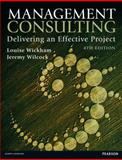 Management Consulting, Louise Wickham and Jeremy Wilcock, 0273768743