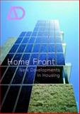 Home Front : New Developments in Housing, , 047084874X