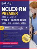 NCLEX-RN Premier 2015-2016 with 2 Practice Tests
