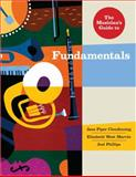 The Musician's Guide to Fundamentals, Phillips, Joel and Clendinning, Jane Piper, 0393928748
