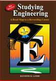 Studying Engineering : A Road Map to a Rewarding Career, Landis, Raymond B., 0979348749