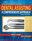 Dental Assisting : A Comprehensive Approach, Phinney, Donna J. and Halstead, Judy H., 1418048747