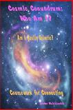 Cosmic Conundrum: Who Am I?, Zendor Melchizedek, 1456598740