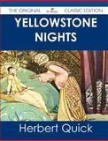 Yellowstone Nights - the Original Classic Edition, Herbert Quick, 1486438741