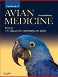 Handbook of Avian Medicine, Thomas N. Tully, G. M. Dorrestein, 0702028746