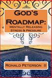 God's Roadmap, Ronald Peterson  II, 1463728743